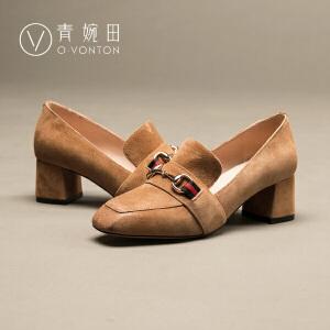 青婉田2017春新款女鞋方头粗跟高跟鞋子反绒真皮单鞋舒适套脚鞋女