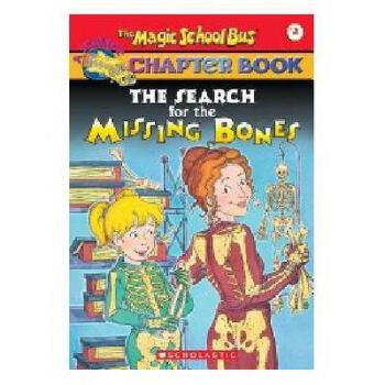 英文原版The Magic School Bus A Science Chapter Book The Search for the Missing Bones神奇校车章节阅读02:寻找丢失的骨头 阅