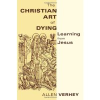 (第三方)The Christian Art of Dying: Learning from Jesus [ISBN: 978-0802866721]价格比较