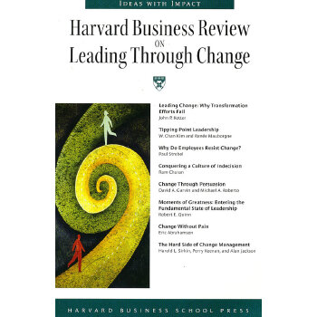 Harvard Business Review on Leading through Change变化中的领导力