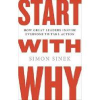 【预订】Start with Why: How Great Leaders Inspire Everyone Y9781591842804
