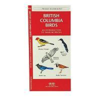 【预订】British Columbia Birds: An Introduction to Familiar